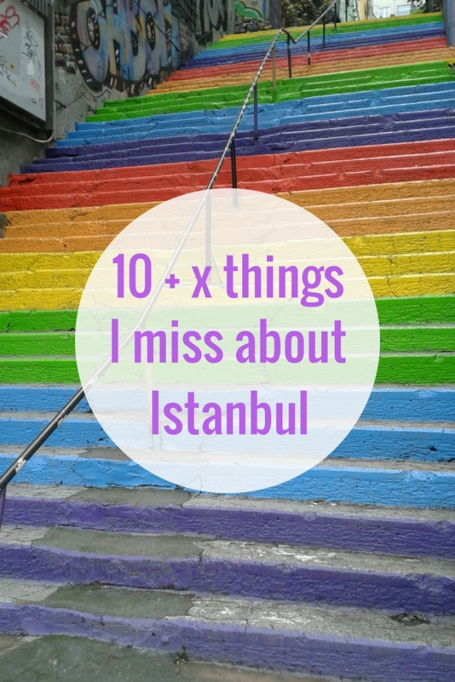 10 + x thingsI miss aboutIstanbul
