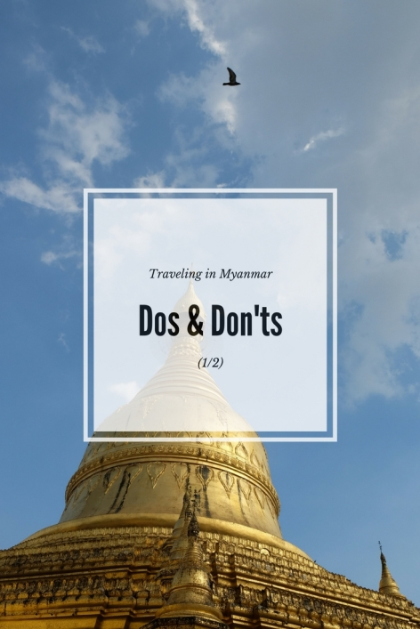 The dos and don'ts of traveling in Burma(1_2)